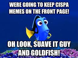 Suave It Guy Meme - livememe com forgetful fish dory
