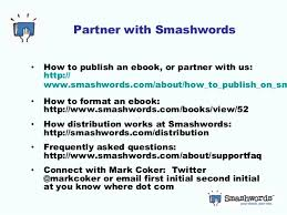 format for ebook publishing introduction to smashwords ebook publishing and distribution made e