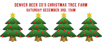christmas tree farm and decorating contest denver beer co
