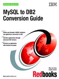 mysql to db2 conversion guide ibm db2 database index