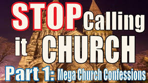 Seeking Season 1 Mega Stop Calling It Church Part 1 Mega Church Confessional