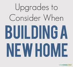 building a house where to spend vs save on upgrades upgrades to consider when building a new home
