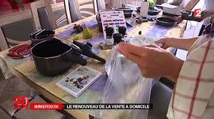 vente à domicile cuisine reportage vente à domicile 2 charlott