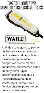 Meme Generator For Instagram - donald trump s fauorite hair clippers wahl instagram leebreaman