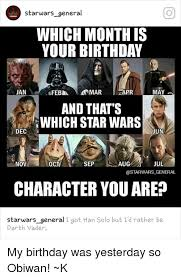 Star Wars Birthday Memes - starwars general which monthis your birthday jan mar apr may febdi
