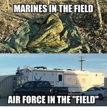 National Guard Memes - marines in the field gency air national guard air force in thefield