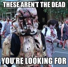 Meme Zombie - these aren t the dead funny funny zombie stormtrooper meme picture