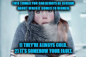 Freezing Cold Meme - image tagged in cold cold woman freezing funny funny memes imgflip