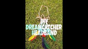 diy dreamcatcher headband youtube