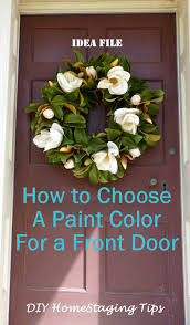 diy home staging tips front door re paint six steps to choose a