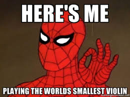 Smallest Violin Meme - playing the world s smallest violin 60 s spider man know your meme
