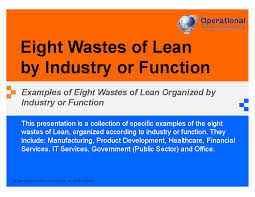 Lean Consulting Jobs Eight Wastes Of Lean By Industry Or Function Powerpoint