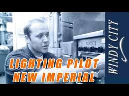 oven pilot light won t light how to light pilot on new imperial thermostat with combined safty