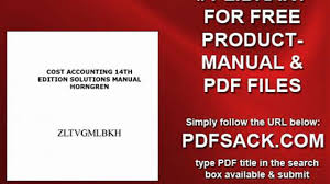 cost accounting 14th edition solutions manual horngren video