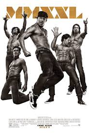magic mike xxl official trailer magic mike xxl official trailer with channing tatum collider