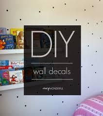 diy wall decal tutorial crazy wonderful diy wall decal tutorial