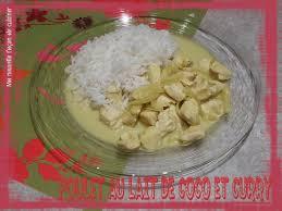 cuisiner un poulet ma nouvelle façon de cuisiner poulet au lait de coco et curry 7