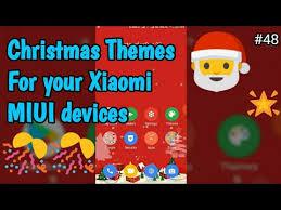 theme authorization miui v6 christmas miui themes for your xiaomi miui devices hindi youtube