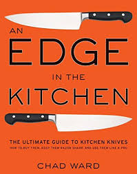 how to buy kitchen knives an edge in the kitchen the ultimate guide to kitchen knives