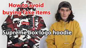 supreme box logo hoodie how to avoid buying fake items youtube