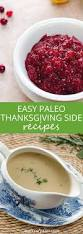 easy make ahead thanksgiving side dishes 15 easy paleo thanksgiving sides gluten free paleo recipe