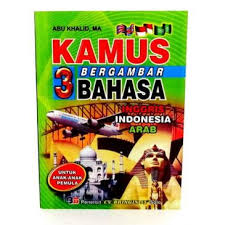 Kamus Bahasa Inggris Kamus Bergambar 3 Bahasa Inggris Indonesia Arab Pusaka Dunia