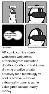 Meme Comics Facebook - whoa this vr is so realistic bank account your current balance