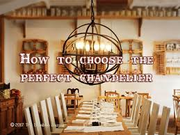 how to choose the perfect chandelier with 5 handy tips