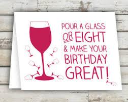 Birthday Wine Meme - wine birthday card funny birthday card best friend card 50th