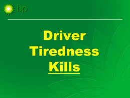 Challenge Kills Driver Tiredness Kills Aims Of The To Raise Your
