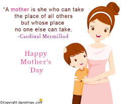 mother day quote mothers day quotes mothers day quotes sayings dgreetings