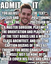 Ridiculously Photogenic Guy Meme - admit it ridiculously photogenic guy zeddie little know your meme
