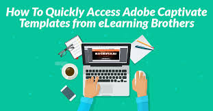how to quickly access captivate templates from elearning brothers