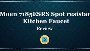 moen 7594esrs arbor review our moen 7594esrs arbor pull kitchen faucet review