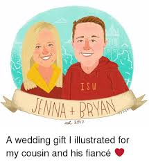 wedding gift meme is u meet 2017 a wedding gift i illustrated for my cousin and his