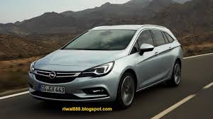 opel insignia 2015 riwal888 blog new all new opel astra sports tourer and new