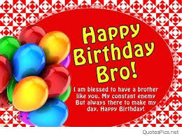 Happy Birthday Wishes To Big Happy Birthday Brother 50 Brother S Birthday Wishes