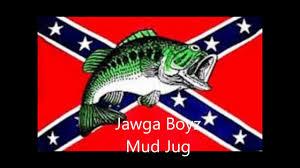 Cool Rebel Flags Jawga Boyz Mud Jug Dip In My Lip Youtube