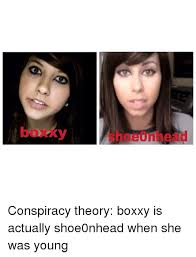Boxxy Meme - y e n conspiracy theory boxxy is actually shoe0nhead when she was