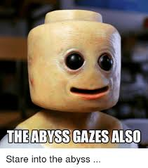Stare Meme - the abyss gales also stare into the abyss funny meme on me me