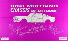 1968 mustang dimensions 1968 ford mustang chassis assembly manual reprint