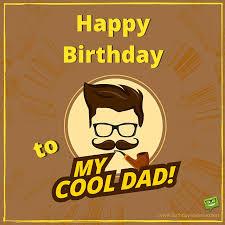 happy birthday happy birthday dads and happy birthday