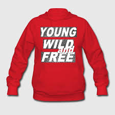young wild u0026 free hoodie spreadshirt