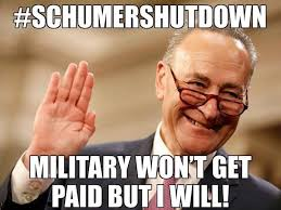 Shutdown Meme - senators and congress scum still getting paid during schumer shut