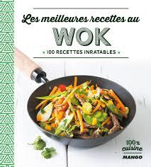 recette cuisine wok livre les meilleures recettes au wok collection tombini
