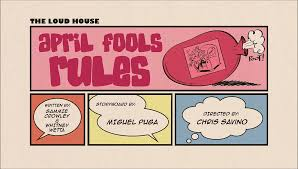 april fools rules the loud house encyclopedia fandom powered