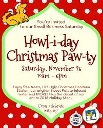 nov 26 howl i day christmas paw ty a small business saturday