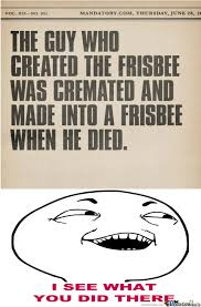 Ultimate Frisbee Memes - ultimate frisbee anyone by saywhaaaat meme center
