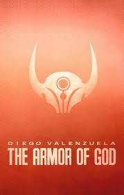 the armor of god u2013 diego valenzuela