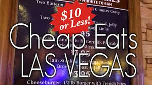 Las Vegas Buffets Deals by How To Eat Cheap In Las Vegas For Under 10 Youtube